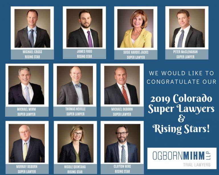 Ogborn Mihm LLP 2019 Colorado Super Lawyers And Rising Stars.