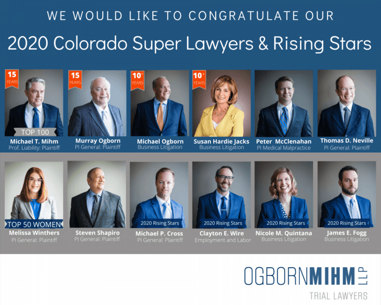Ogborn Mihm LLP 2020 Colorado Super Lawyers And Rising Stars.